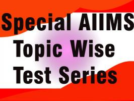 Special AIIMS Topic Wise Test Series (OBSTETRICS AND GYNAECOLOGY)